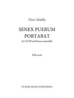 Nico Muhly: Senex Puerum Portabat (Score) Books | Brass Ensemble, SATB