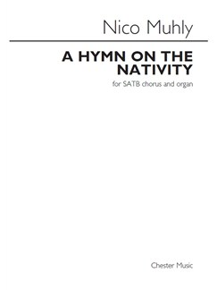 Nico Muhly: A Hymn On The Nativity Books | SATB, Organ Accompaniment