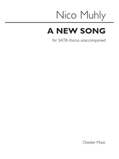 Nico Muhly: A New Song Books | SATB