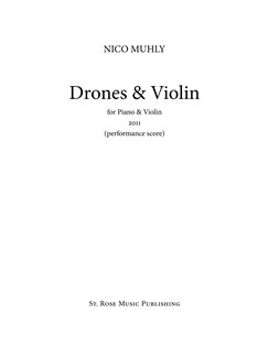 Nico Muhly: Drones & Violin (Performance Score) Books | Violin, Piano Accompaniment