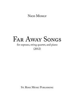 Nico Muhly: Far Away Songs Books | Soprano, String Quartet, Piano Chamber