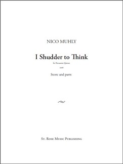Nico Muhly: I Shudder To Think Books | Percussion (Quintet)