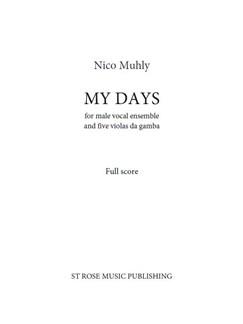 Nico Muhly: My Days (Full Score) Libro | Viola(Quinteto), ATB, Coral, Voz de Hombres