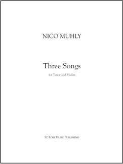 Nico Muhly: Three Songs  (For Tenor, Violin And Drone) Books | Tenor, Violin