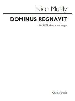 Nico Muhly: Dominus Regnavit Books | SATB, Organ Accompaniment