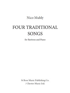 Nico Muhly: Four Traditional Songs (Baritone Voice) Books | Baritone Voice, Piano Accompaniment