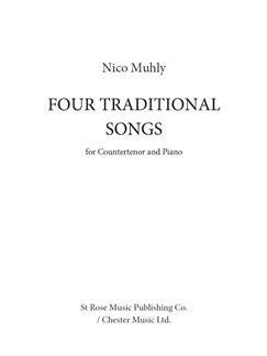 Nico Muhly: Four Traditional Songs (Countertenor Voice) Books | Countertenor, Piano Accompaniment