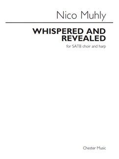 Nico Muhly: Whispered And Revealed (Score) Books | SATB, Harp