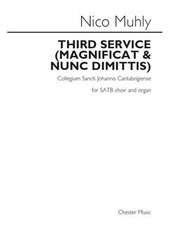 Nico Muhly: Third Service (Magnificat & Nunc Dimittis) - Collegium Sancti Johannis Cantabrigiense Books | SATB/Organ Accompaniment