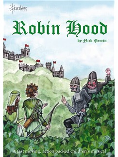Nick Perrin: Robin Hood (Score And CD) Books and CDs | Voice, Piano Accompaniment (with Chord Symbols)