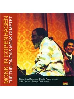 The Thelonious Monk Quartet: Monk In Copenhagen CDs |