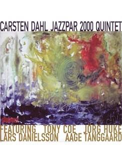 Carsten Dahl: Jazzpar 2000 Quintet CD |