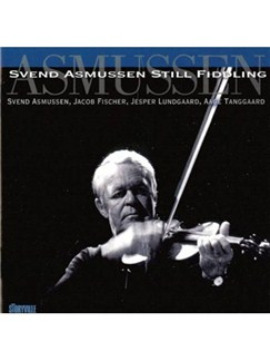 Svend Asmussen: Still Fiddling CDs |
