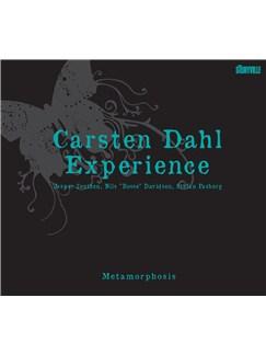 Carsten Dahl Experience: Metamorphosis CDs |