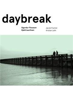 Sigurdur Flosason/Kjeld Lauritsen: Daybreak CDs |