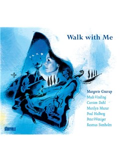 Mads Vinding/Margrete Grarup/Carsten Dahl: Walk With Me CDs |