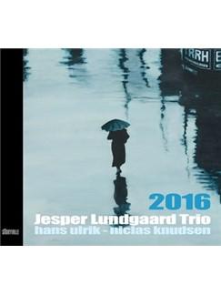 Jesper Lundgaard Trio: 2016 CD |