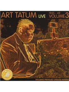 Art Tatum Live: Volume Three 1945-1949 CDs |