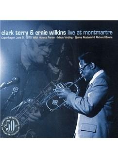 Clark Terry/Ernie Wilkins: Live At Montmartre CDs |