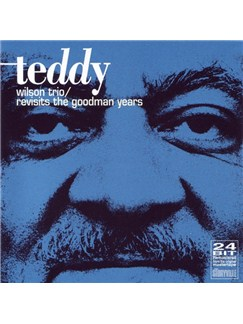 Teddy Wilson Revisits The Goodman Years CDs |
