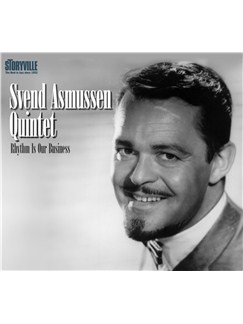 Svend Asmussen: Rhythm Is Our Business CDs |