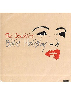 The Sensitive Billie Holiday 1940-1949 CDs |