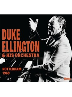 Duke Ellington & His Orchestra: Rotterdam 1969 CDs |