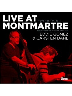 Live At Montmartre: Eddie Gomez & Carsten Dahl CDs | Double Bass, Piano