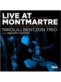 Live At Montmartre: Nikolaj Bentzon Trio Feat. Winard Harper CDs | Double Bass, Piano, Drums
