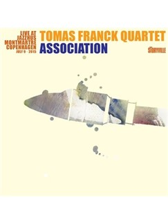 Tomas Franck Quartet: Association - Live At Montmartre CD |