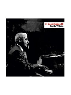 Teddy Wilson: In Copenhagen CDs |