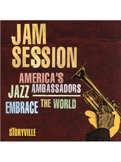 Various Artists: Jam Session - America's Jazz Ambassadors Embrace The World CDs |