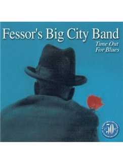 Fessor's Big City Band: Time Out For Blues CD |