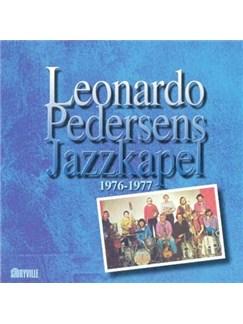Leonardo Pedersens Jazzkapel 1976-1977 CDs |