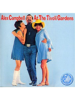 Alex Campbell: At The Tivoli Gardens CDs |
