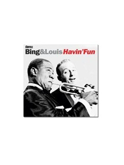 Bing And Louis - Havin' Fun CDs |