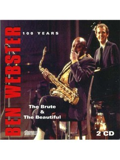 Ben Webster: 100 Years - The Brute & The Beautiful CDs |