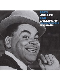 Fats Waller/Cab Calloway: Legendary Radio Broadcast CDs |