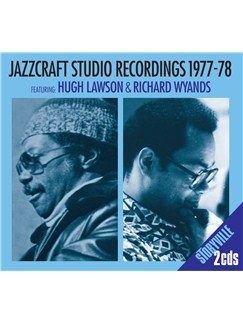 Hugh Lawson/Richard Wyands: Jazzcraft Studio Recordings 1977-78 CDs |