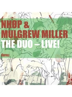 NHØP/Mulgrew Miller: The Duo - Live! CDs |