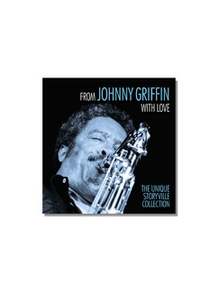 Johnny Griffin: From Johnny Griffin With Love (3CD/DVD) CDs |