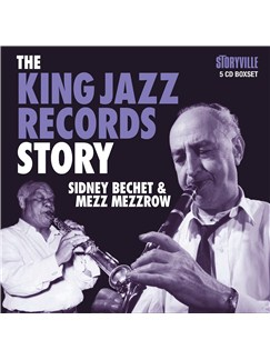 Sidney Bechet/Mezz Mezzrow: The King Jazz Records Story (5 CD Boxset) CDs |