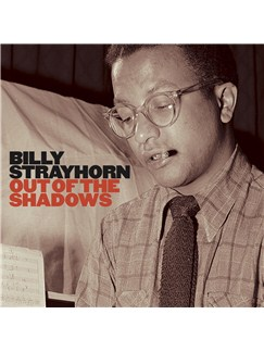 Billy Strayhorn: Out Of The Shadows CDs |