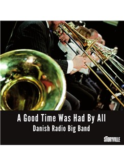 The Danish Radio Big Band: A Good Time Was Had By All (6 CD-Box Set) CD |
