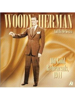 Woody Herman: Old Gold Rehearsals 1944 CDs |