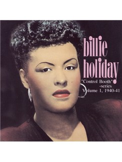 Billie Holiday: Control Booth Volume 1 (1940-1941) CDs |