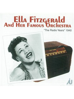 Ella Fitzgerald: The Radio Years 1940 CDs |
