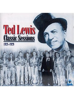 Ted Lewis: Classic Sesions 1928-29 CDs |
