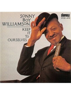 Sonny Boy Williamson: Keep It To Ourselves CDs |