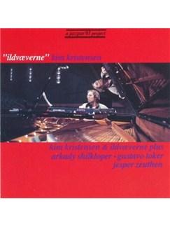 Kim Kristensen/Ildvæverne: Ildvæverne CDs |